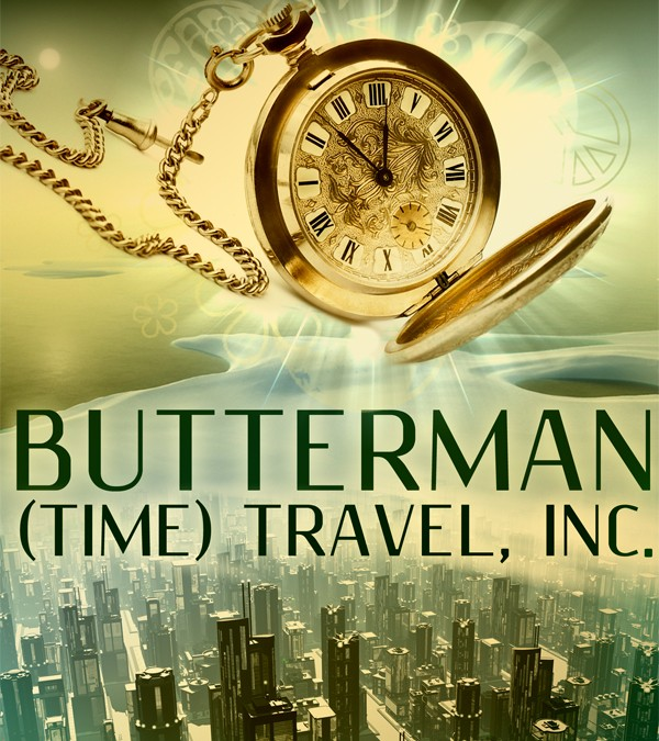 Butterman (Time) Travel, Inc. Cover Reveal