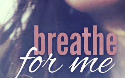 Breathe for Me Release